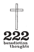 222 Benediction Thoughts
