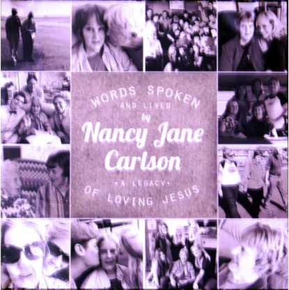 Words Spoken and Lived by Nancy Jane Carlson
